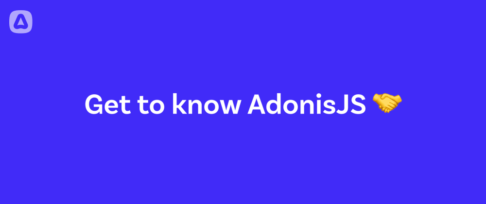 Cover image for Introducing AdonisJS - Part 3