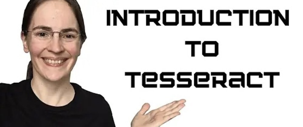 Cover image for Introduction to Tesseract & Pytesseract