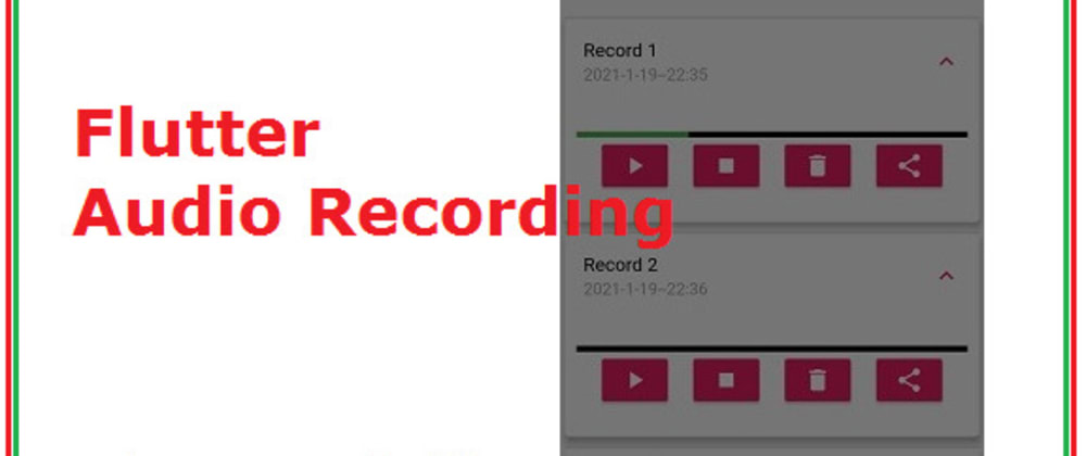 Cover image for Flutter Audio Recording Example