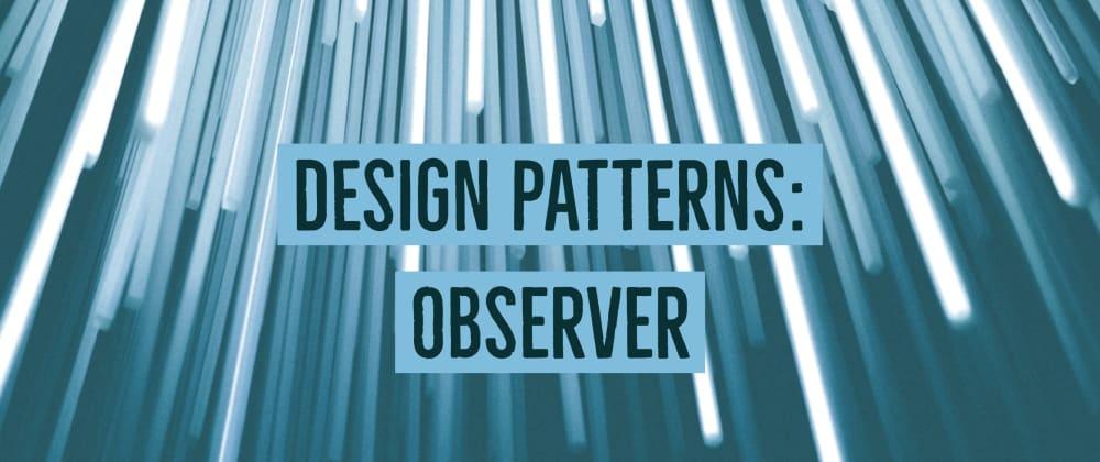 Cover image for Design Patterns: Observer