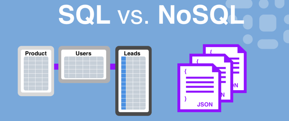Cover image for SQL vs NoSQL - Which is better for you?