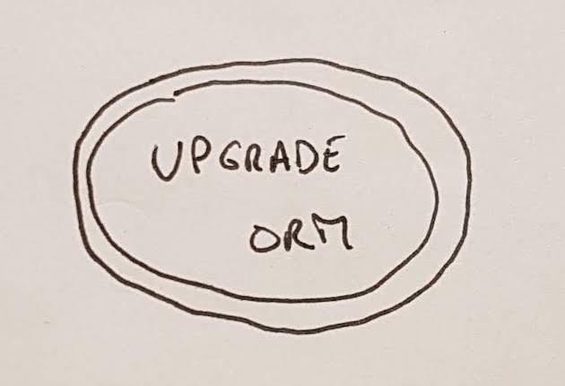 "Main goal: ""Upgrade ORM"""