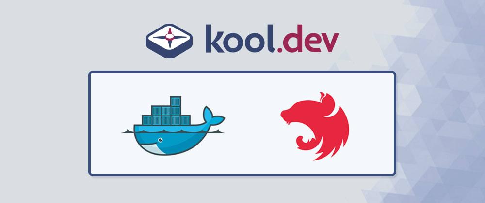 Cover Image for Running NestJS on Docker is Really Easy with Kool