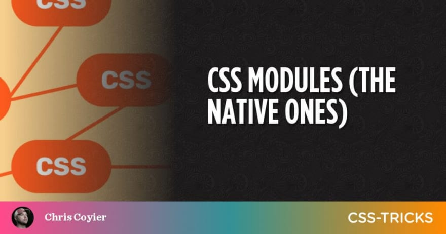 CSS Modules (The Native Ones)