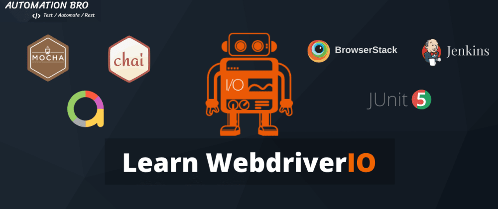 Cover image for WebriverIO Tutorial for Beginners