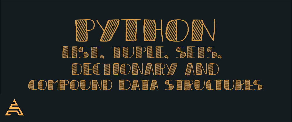 Cover image for Python Data Structures: Lists, Tuples, Sets, Dictionaries and Compound Data Structures