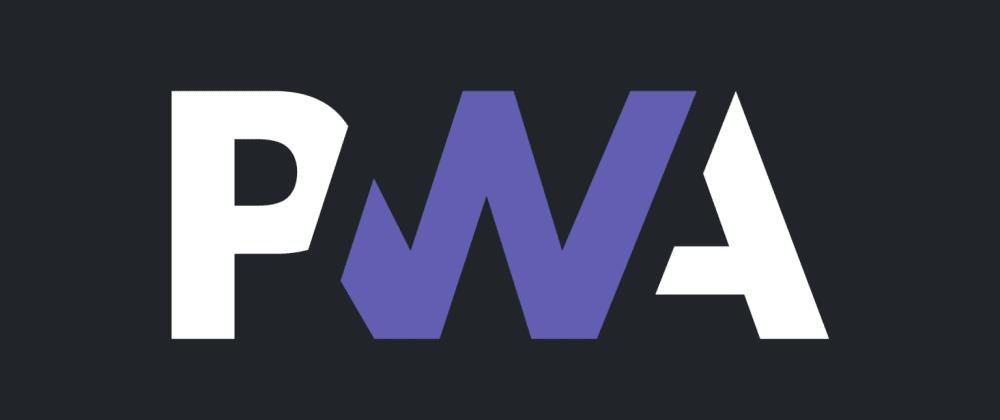 Cover image for PWA! What is PWA? (Progressive Web App)
