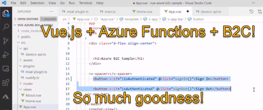 Cover image for Secure your Vue.js + APIs with Azure AD B2C
