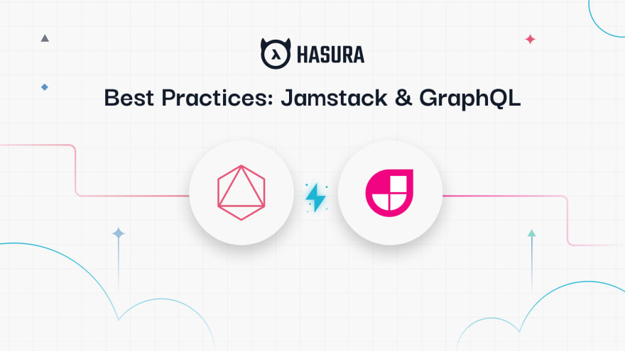 Best Practices for JAMStack Projects in Production at Scale