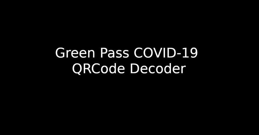 Green Pass Covid-19 QRCode Decoder
