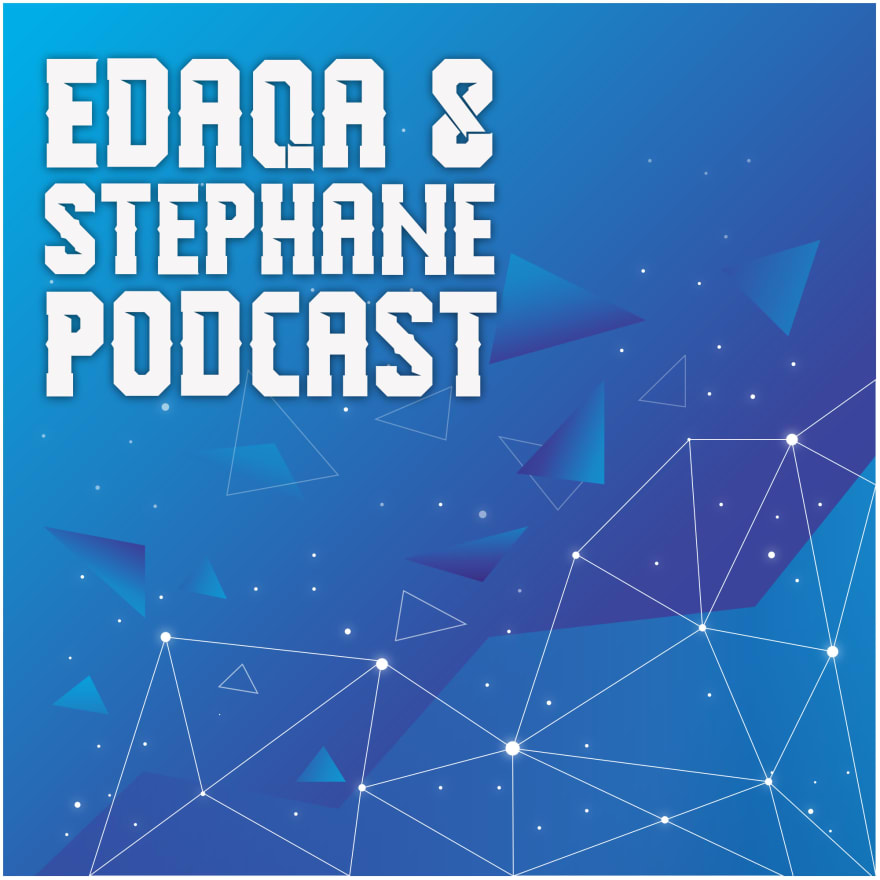 Edaqa & Stephane Podcast
