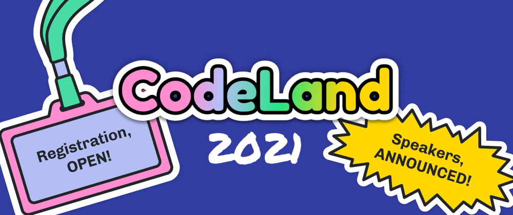 Cover image for You Can Now Register for CodeLand 2021 & View the Speaker Lineup 🌈