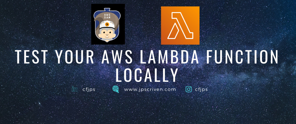 Cover image for Test your AWS Lambda function locally