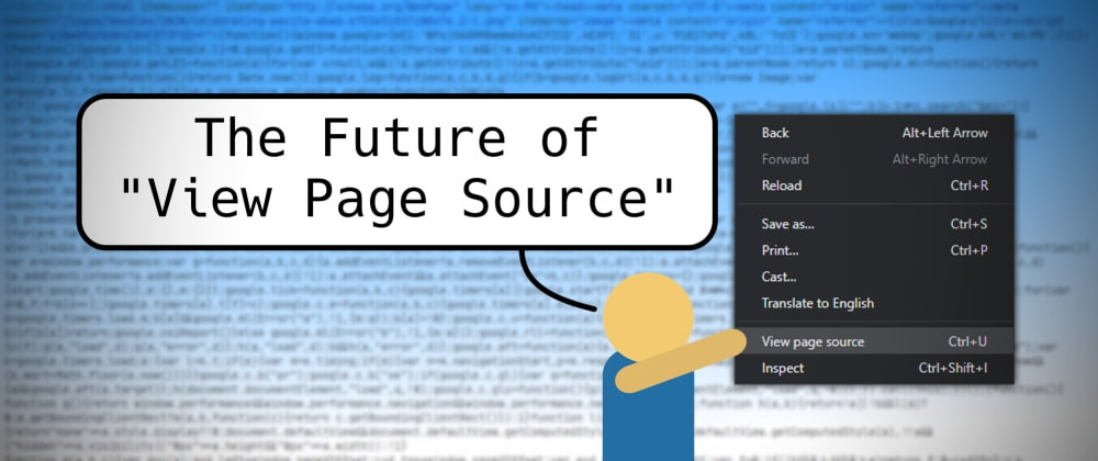 "Cover image for The Future of ""View Page Source"""