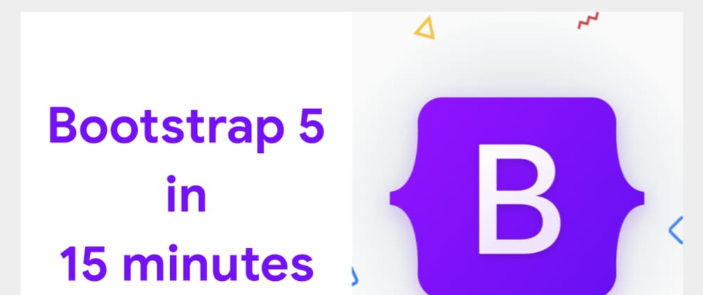 Cover image for Bootstrap 5 in 15 minutes