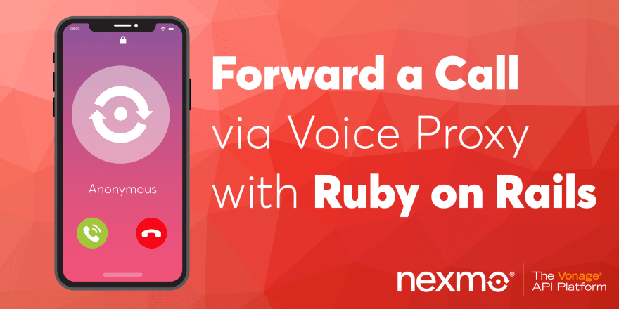 Forward a Call via Voice Proxy with Ruby on Rails - DEV