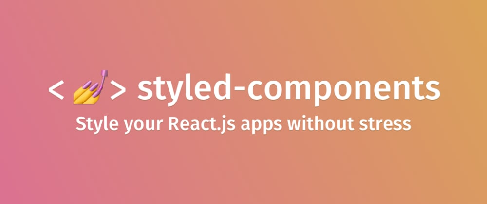 Cover image for An intro to styled components in your react project