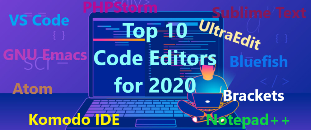 Cover image for 10 best code editors for 2020