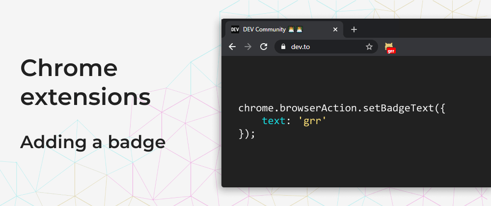 Chrome Extensions: Adding a badge