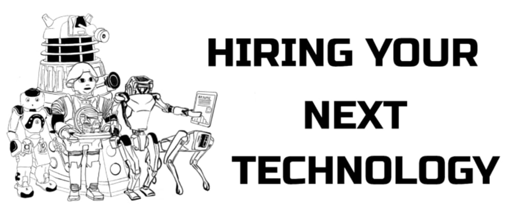 Cover image for Hiring Your Next Technology