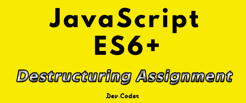 Cover image for JavaScript - Destructuring Assignment