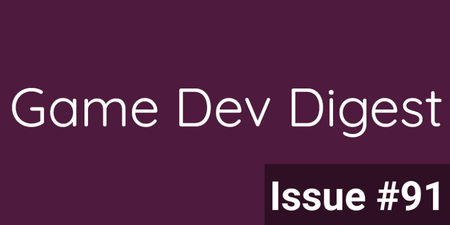 Game Dev Digest — Issue #91 - Shaders and Math, Oh My!