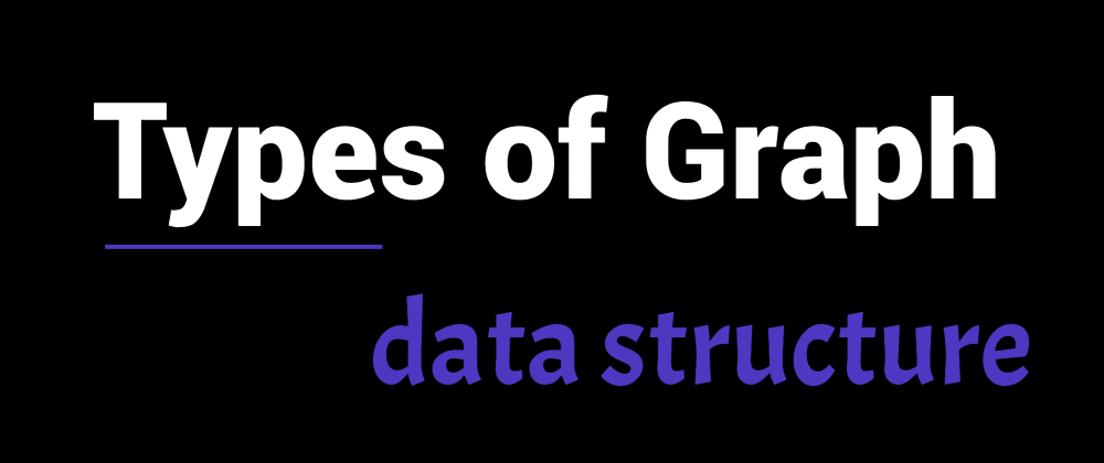 Cover image for Types of Graph