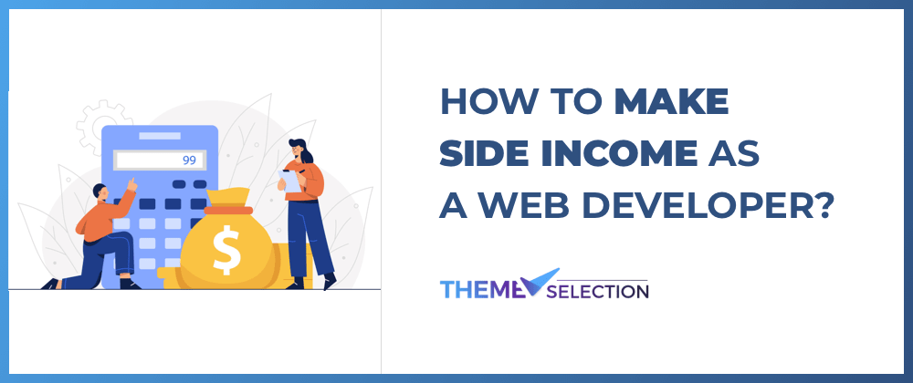 Cover image for How To Make Side Income As a Web Developer in 2021?💸