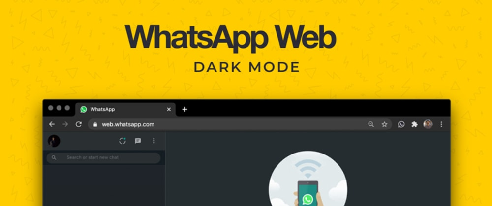 Cover image for 🌒 Enable Dark Mode on WhatsApp Web