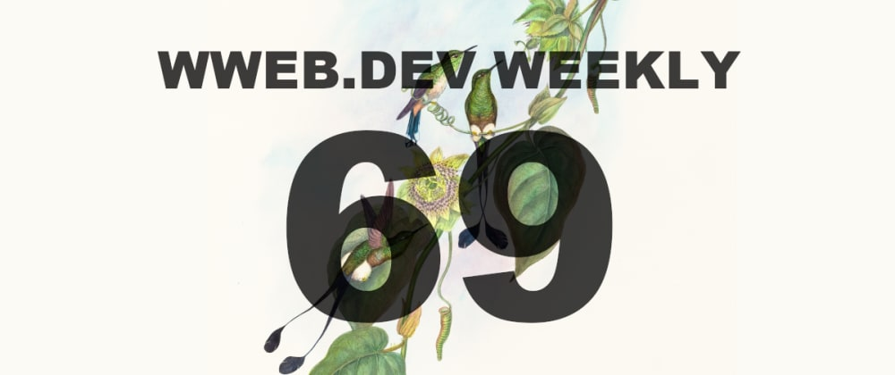 Cover image for Weekly web development resources #69