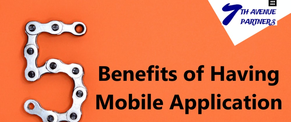 Cover image for 5 Benefits of Mobile  Application for Business
