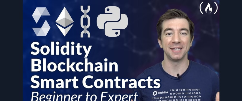 Cover image for Learn Solidity, Blockchain, and Smart Contracts with this Full Free Course