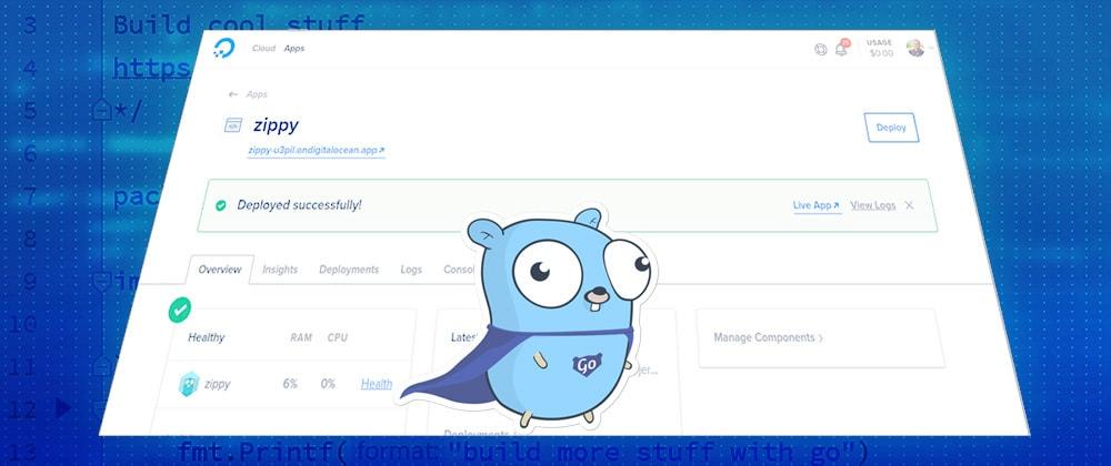 Cover image for Building a Go Web API with the New Digital Ocean App Platform