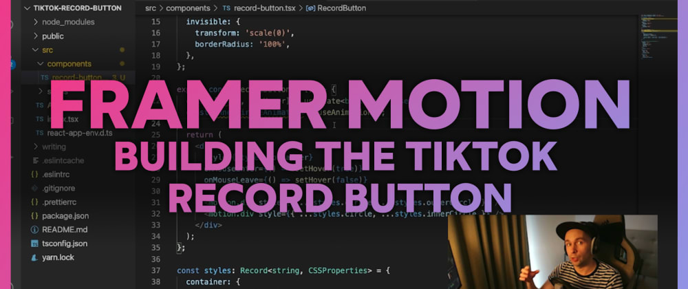 Cover image for Building TikTok's record button using Framer Motion & React