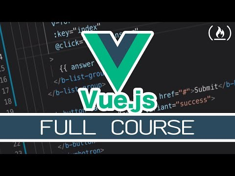 Learn Vue.js - Full Course for Beginners<br>
