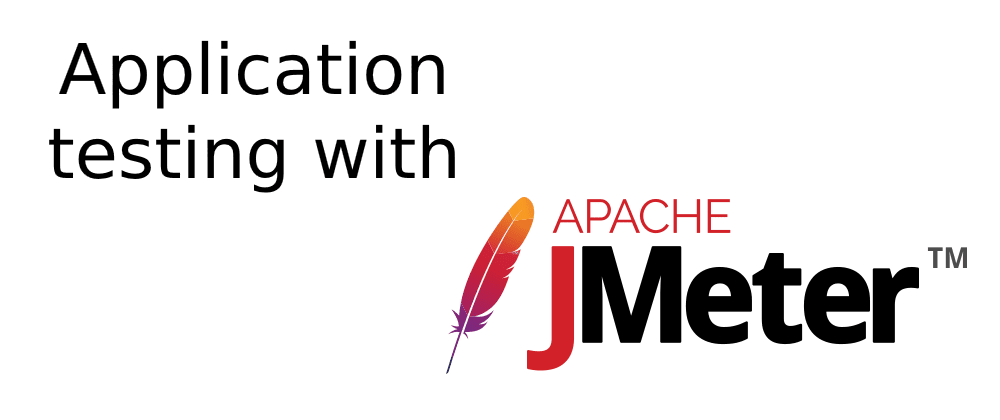 Cover image for Application testing with Apache JMeter