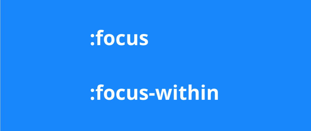 Cover image for Focus vs Focus-Within