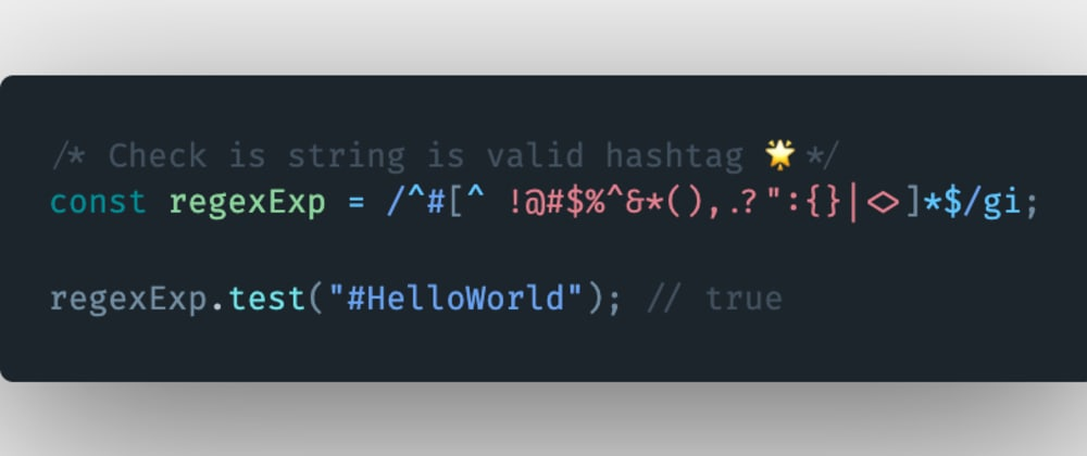 Cover image for How to check if a string is a valid hashtag in JavaScript?