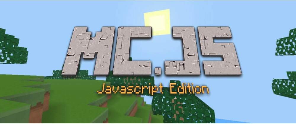 Cover image for Minecraft: Javascript Edition