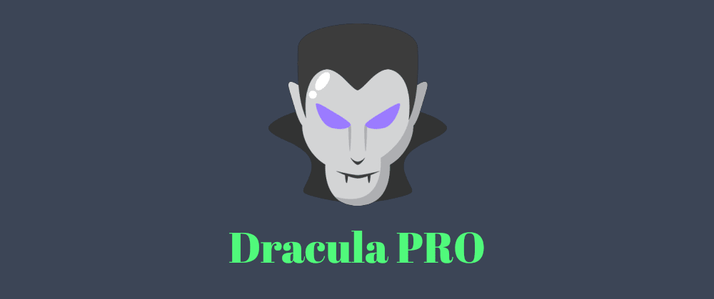 Cover image for Dracula PRO released! 🧛♂️