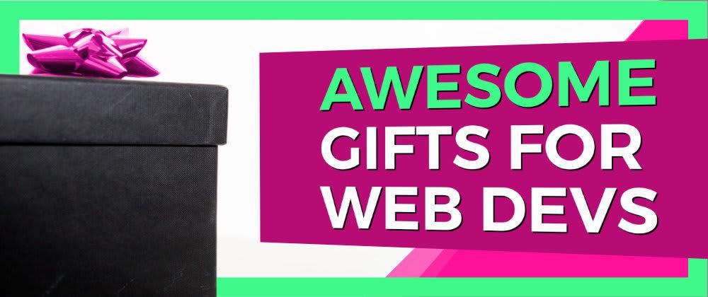 Cover image for Web Developer Gift Guide for 2020