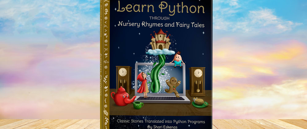 Cover image for Learning to code through Nursery Rhymes and Fairy Tales