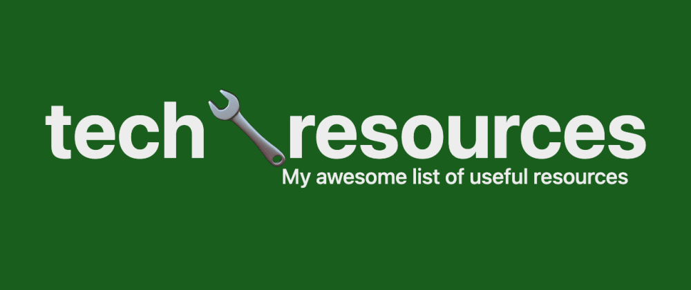 Cover image for Looking for contributors for my curated list of tech resources
