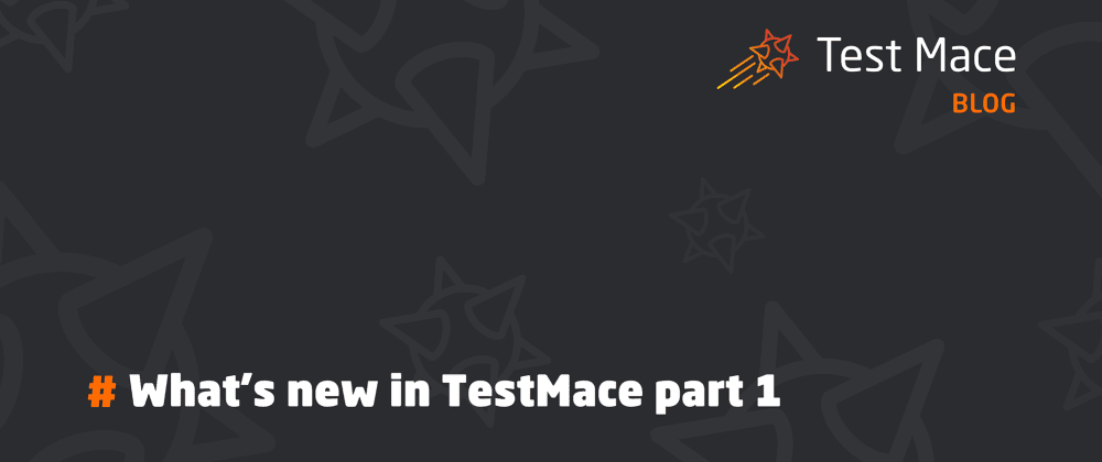 Cover image for What's new in TestMace part 1. Cloud synchronization, new interface and many more