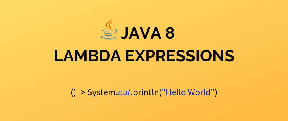 Cover image for Java 8: Entenda facilmente funções lambda, a principal novidade!