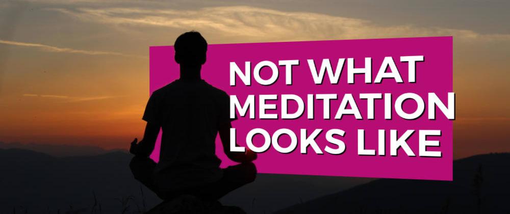 Cover image for Stepping Back: Meditation for Aspiring Web Developers