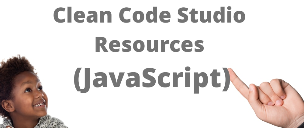 Cover image for Clean Code Studio Software Resources (JavaScript)