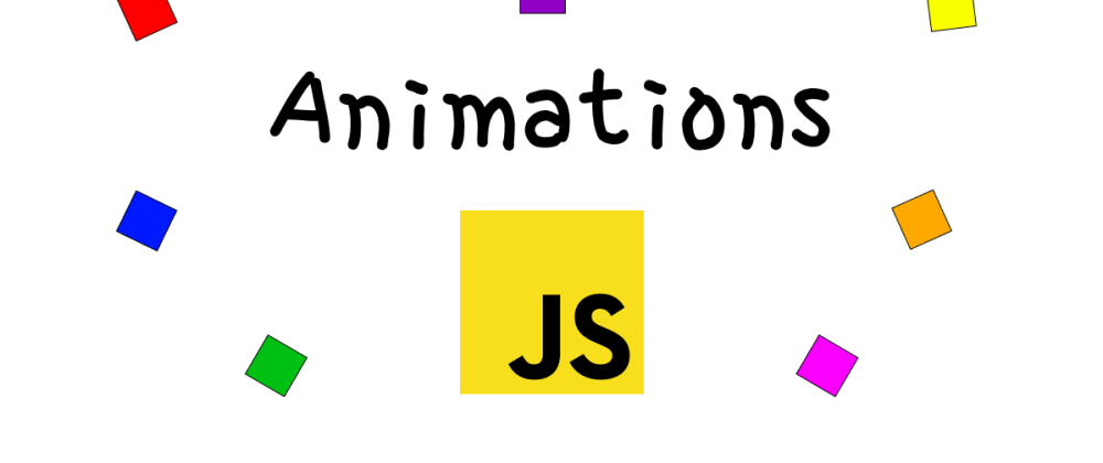 Cover image for Let's do some animations in native Javascript
