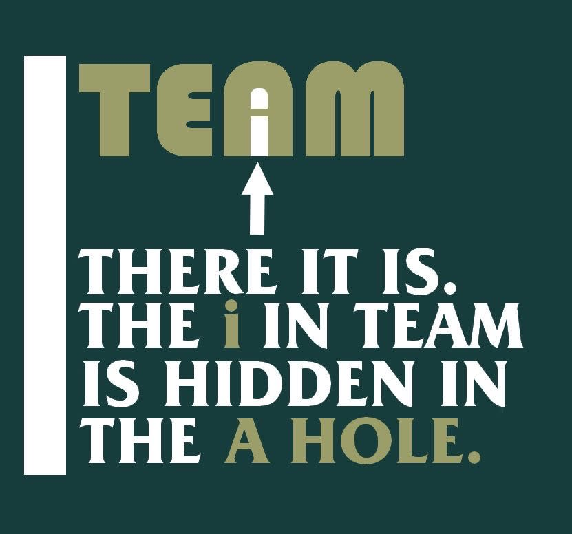 The i in Team is in the 'A' Hole