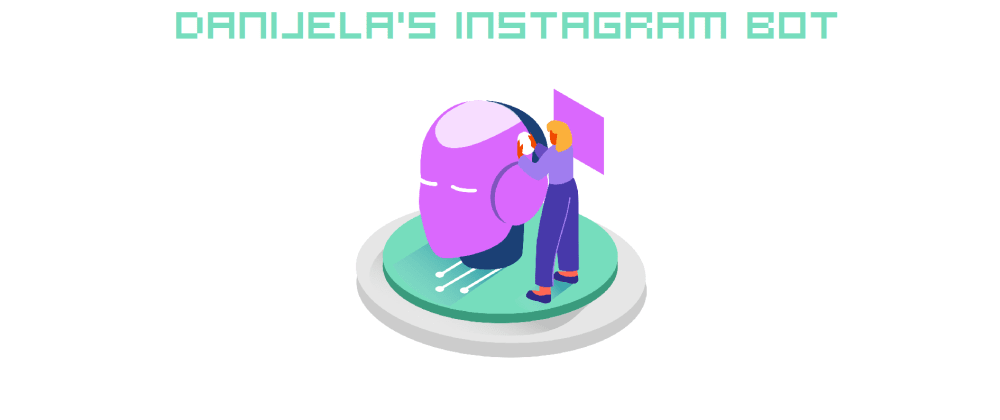 Cover image for JavaScript Instagram Bot P2